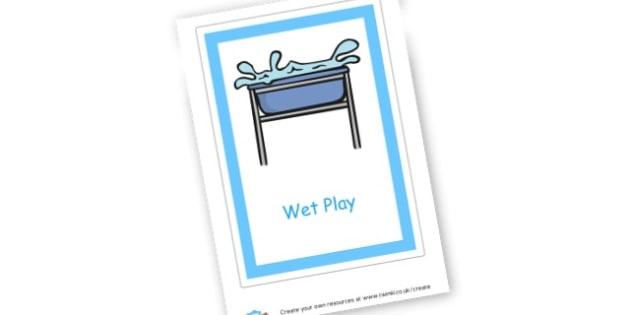 wet play label - Indoor Play Primary Resources, Indoor Play, Wet Play, Rainy Days