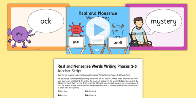Real and Nonsense Words Writing Phase 2-5 PowerPoint and Script - real and nonsense words, writing, phase 2, phase 3, phase 4, phase 5, powerpoint, script, phonics, screening, check, reading