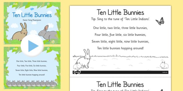 Ten Little Bunnies Easter Song Sheet and PowerPoint - easter