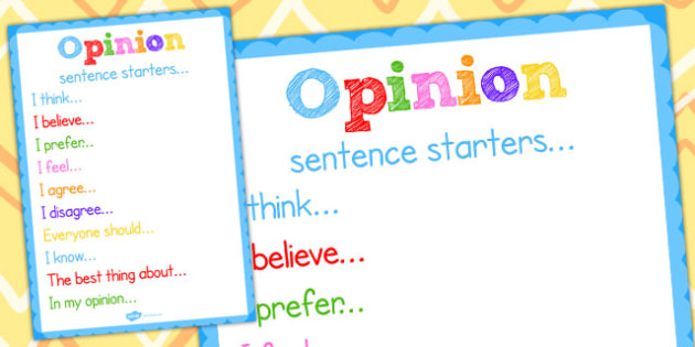 Opinion Sentence Starters posters - poster, sentences, display