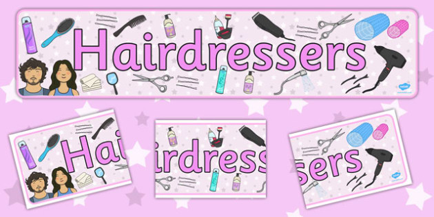 Hairdressers Role Play Display Banner - Hairdresser Role Play,banner, salon role play, hairdresser resources, salon resources, hairdryer, hairdresser, stylist, customer, hairstyle, role play, display, poster