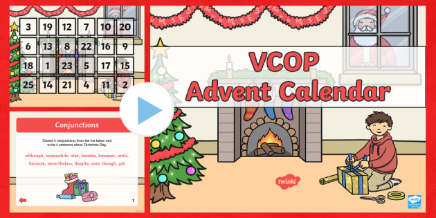 VCOP Advent Calendar PowerPoint - Christmas, Xmas, words, Literacy, English, SPaG, verb, adjective, conjunction, connective, opener, q