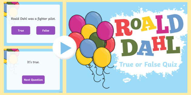 Roald Dahl SEN True or False Quiz PowerPoint