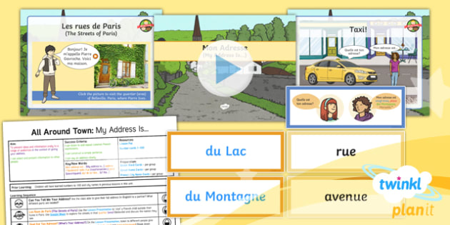 PlanIt - French Year 4 - All Around Town Lesson 5: My Address Is Lesson Pack - french, languages, cities, map, France