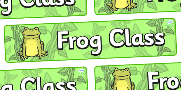 Frog Themed Classroom Display Banner - Themed banner, banner, display banner, Classroom labels, Area labels, Poster, Display, Areas