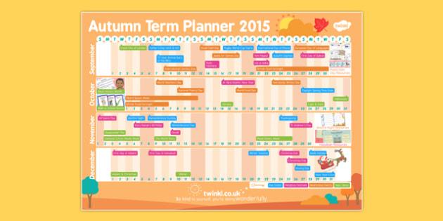 Autumn Term 2015 Calendar Planner - autumn term, calendar, plan