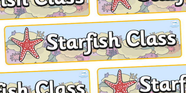 Starfish Themed Classroom Display Banner - Themed banner, banner, display banner, Classroom labels, Area labels, Poster, Display, Areas