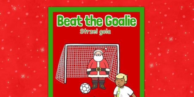 Christmas Themed Beat the Goalie Poster Polish Translation - polish, christmas, themed, beat the goalie, poster, display
