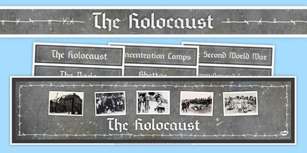 Holocaust Display Pack - holocaust, Holocaust Memorial Day, PSHE, suffering, Religious Studies, History, Second World War.
