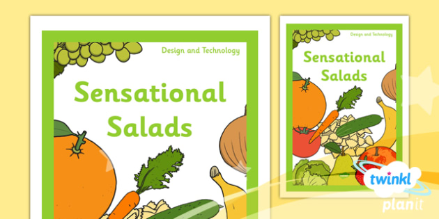 PlanIt - DT KS1 - Sensational Salads Unit Book Cover - planit, ks1, book cover, design and technology, dt, sensational salads