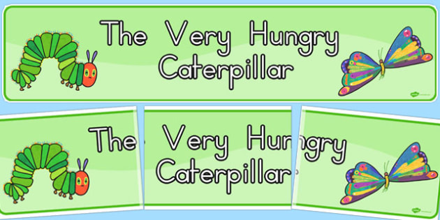 Display Banner Simple to Support Teaching on The Very Hungry Caterpillar - australia