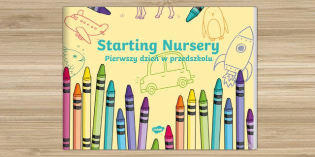 EYFS Starting Nursery eBook Polish Translation - polish, EYFS, Early Years, Nursery, FS1,September, Transition Resources, new school year