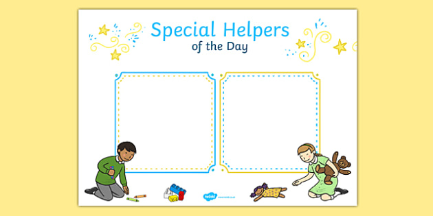 Special Helpers of the Day Poster - special helpers, day, poster, display