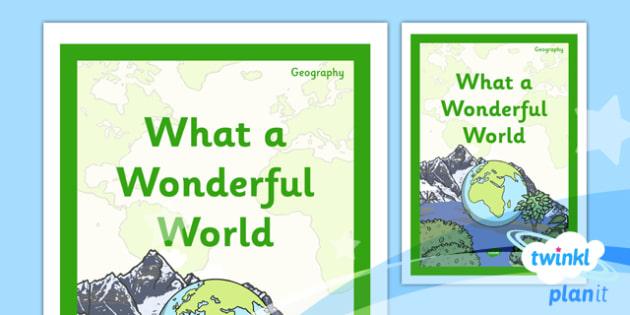PlanIt - Geography KS1 - What a Wonderful World Unit Book Cover - planit, book cover, ks1, geography, what a wonderful world