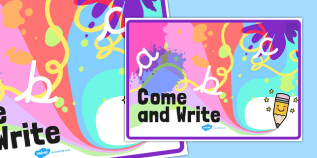 Come and Write Display Sign - entice, english, independent, fun, bright, colourful, station, area, ks1, key stage 1, pd, fine motor skills