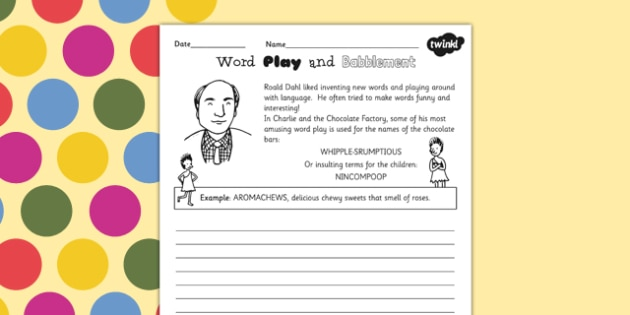 Playing with Words Activity Sheet to Support Teaching on Charlie and the Chocolate Factory, worksheet