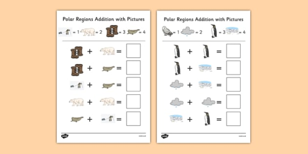 Polar Regions Themed Addition with Pictures Activity Sheet Pack - themed, addition, pictures, activity, sheets, polar regions, worksheet