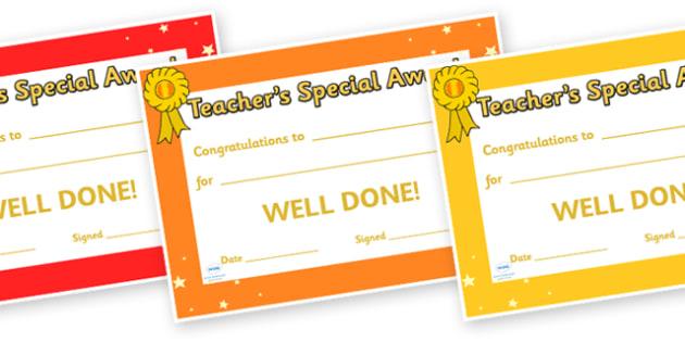 Teachers Special Award Certificates - teachers special award certificates, certificates, award, well done, reward, medal, rewards, school, general, certificate, achievement