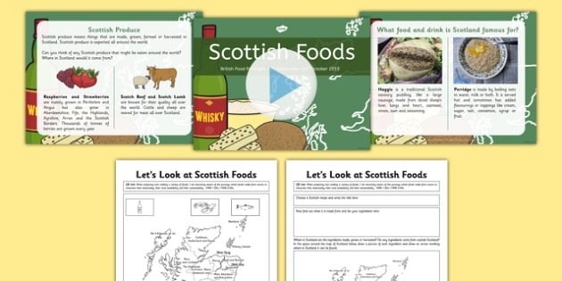 British Food Fortnight Scottish Foods PowerPoint and Worksheets Pack