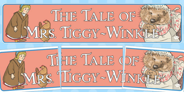 The Tale of Mrs Tiggy Winkle Display Banner - mrs tiggy winkle, display
