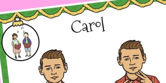 A4 British Sign Language Sign for Carol - sign language, carol