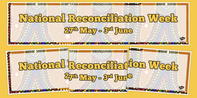 National Reconciliation Week Display Banner - australia, National Reconciliation Week, banner, banners, Reconciliation, wall display