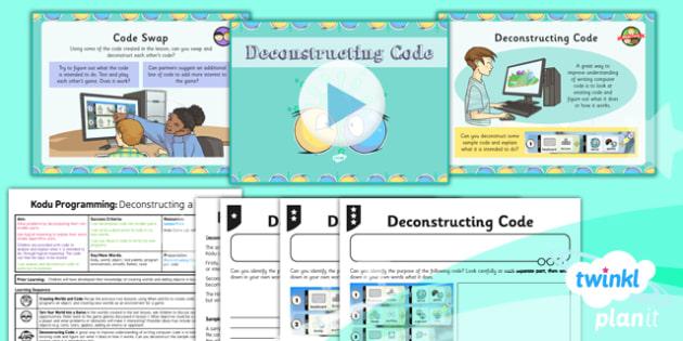PlanIt Computing Year 6 Kodu Programming Lesson 4 Deconstructing Code Lesson Pack - ks2, uks2, key stage, junior, computers, it, itc, ict, programme, program, software, skills, resources, display, presentation, planning, notes, idea, information, fou