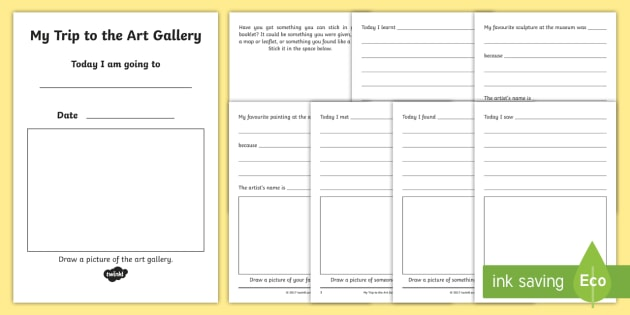 My Trip to the Art Gallery Booklet - my trip to the art gallery booklet, trip to the art gallery, art, gallery, Art Gallery, arts, painting, booklet, trip, excursion, fun, activity, exciting, notes, experience, drawing, what have you seen
