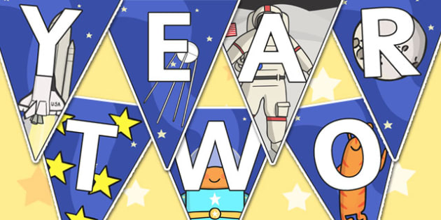 Welcome to Year Two Bunting Space Themed - year two, welcome to year two, bunting, themed bunting, display bunting, bunting flags, flag bunting, cut outs