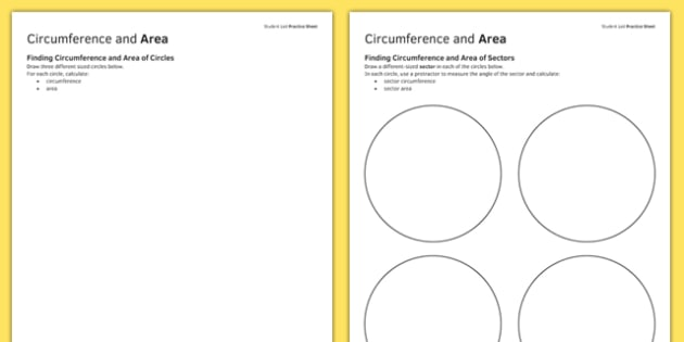 Student Led Practice Sheet Circumference and Area of Circles - KS3, KS4, maths, GCSE, revision, practise, circle, area, circumference, sector