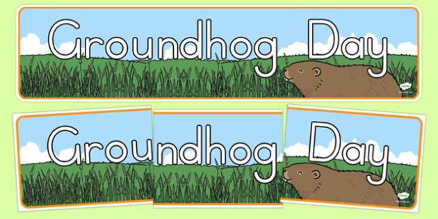 Groundhog Day Display Banner - groundhog day, groundhog, tradition, celebration, display banner
