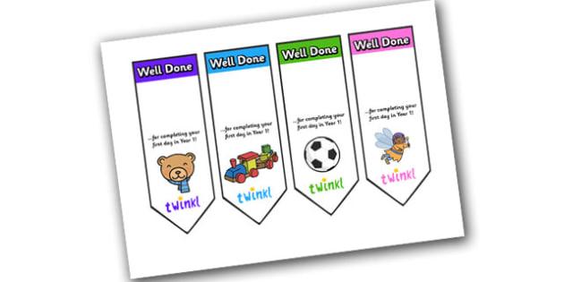 Editable First Day Bookmarks Year 1 - bookmark, reward, award, first day, school