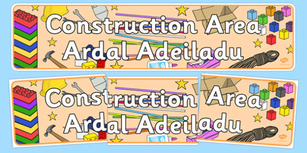 Construction Area Sign Welsh Translation - welsh, cymraeg, Foundation Phase, Construction Area, Display Banner