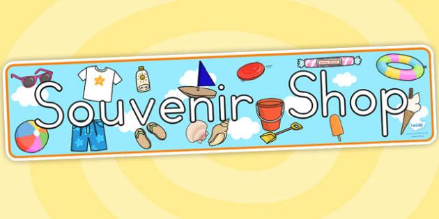 Seaside Souvenir Shop Role Play Display Banner - seaside, souvenir