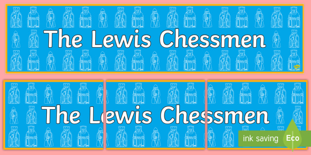 The Lewis Chessmen Display Banner - CfE Expressive Arts,Scottish