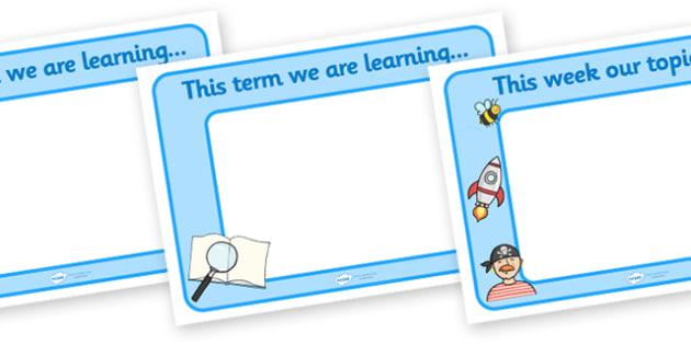 This Term/Month/Week Display Posters - display posters, topics posters, subjects posters, classroom posters, classroom planning posters