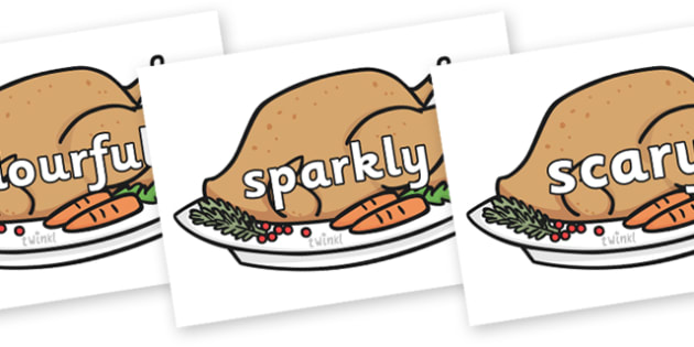 Wow Words on Christmas Turkeys - Wow words, adjectives, VCOP, describing, Wow, display, poster, wow display, tasty, scary, ugly, beautiful, colourful sharp, bouncy