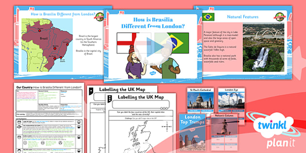 PlanIt - Geography Year 1 - Our Country Unit Lesson 6: How is Brasilia Different from London? Lesson Pack