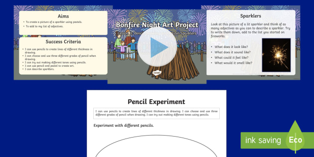 KS1 Bonfire Night Art Lesson 3: Pencil Drawing and Pastel Sparklers PowerPoint