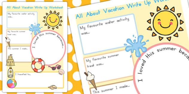 Summer Vacation Write Up Worksheet - summer, vacation, write up