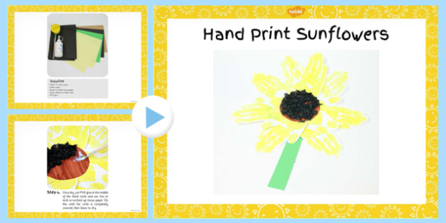 Hand Print Sunflowers Craft PowerPoint - flower, instructions