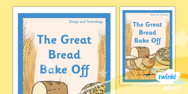 PlanIt - DT LKS2 - The Great Bread Bake Off Unit Book Cover - planit, lks2, book cover, design and technology, dt, the great bread bake off