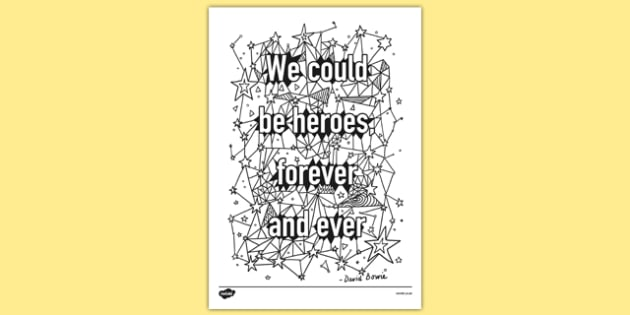We Could Be Heroes Quote Mindfulness Colouring Poster - we could be heroes forever and ever, song, quote, lyrics, david bowie, mindfulness, colouring