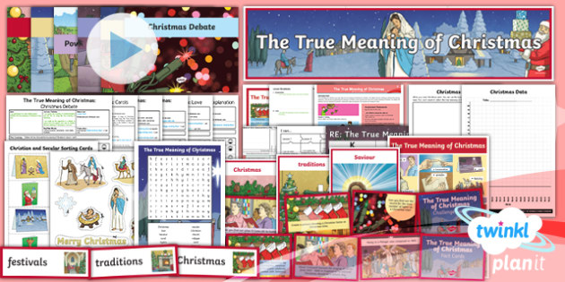 PlanIt - RE Year 5 - The True Meaning of Christmas Unit Pack