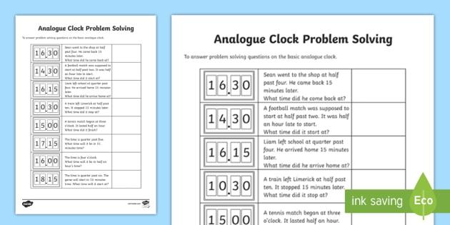 Analogue Clock Problem Solving Activity Sheet - The time, problem solving questions, analogue clock, o'clock, worksheet, quarter past, half past, q