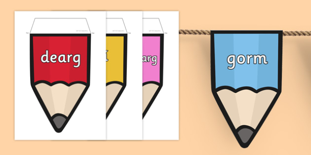 Colours on Pencil Bunting Gaeilge - irish, colours, pencil, bunting, display