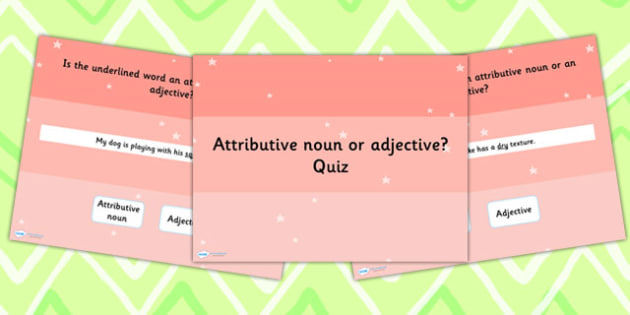 Identifying Whether a Word is an Attributive Noun or an Adjective