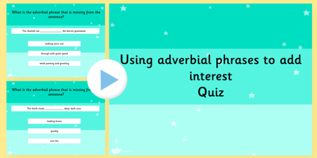 Use Simple Adverbial Phrase Add Interest SPaG Grammar PowerPoint
