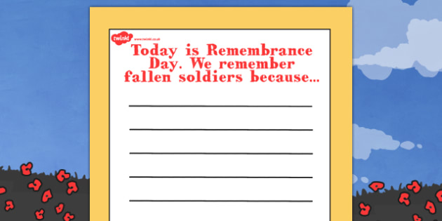 Remembrance Day We Remember Because Writing Frame - remembrance