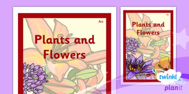 PlanIt - Art UKS2 - Plants and Flowers Unit Book Cover - planit, book cover, art, uks2, plants and flowers